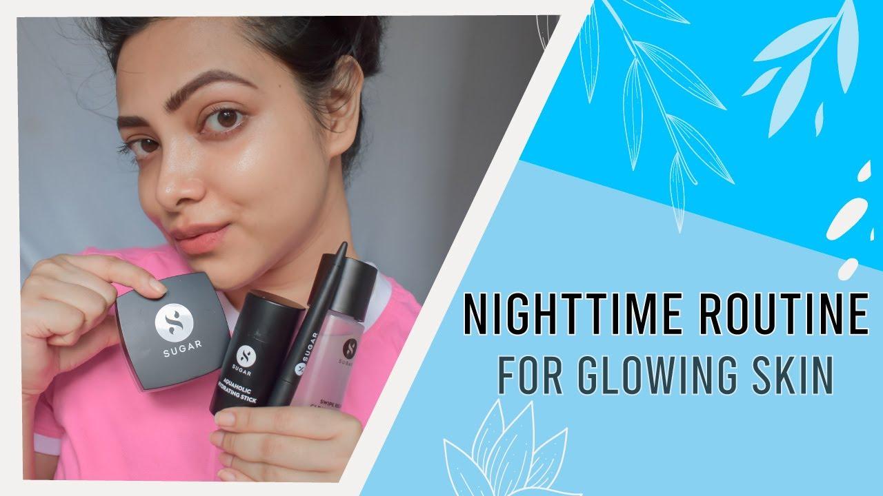 Nighttime Routine For Glowing Skin | SUGAR Cosmetics