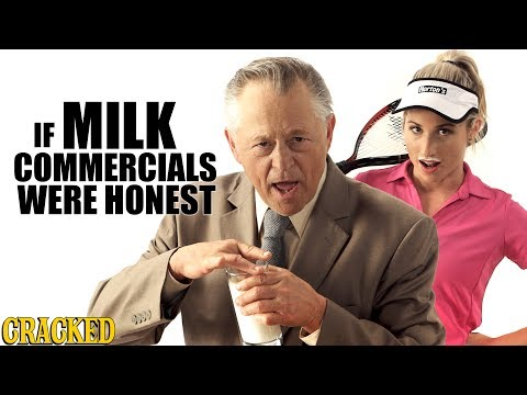 If Milk Commercials Were Honest - Honest Ads
