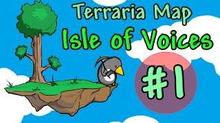 [Terraria Map] Isle of Voices - Episode 1