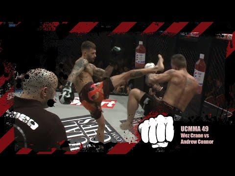 Wez Crane vs Andrew Connor | MMA | UCMMA 49