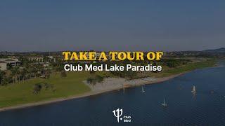 Take a tour of Club Med Lake Paradise - Brazil [360°]