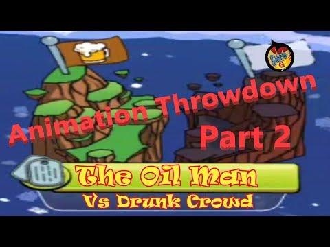 The Oil Man Vs Drunk Crowd Part 2 in Animation throwdown