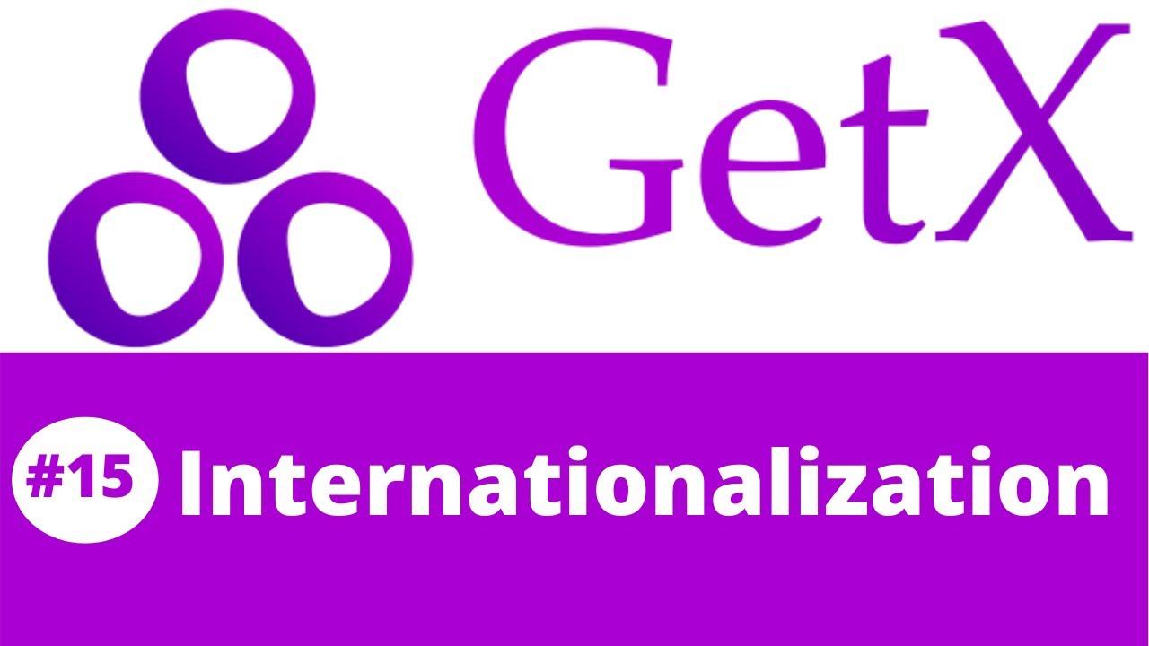 Flutter GetX Tutorial || Implementing Internationalization in Flutter using GetX #15