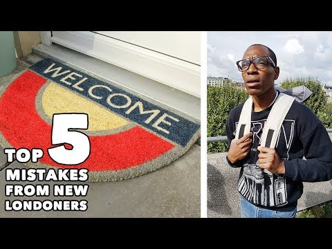 Top 5 Mistakes From New Londoners / Students