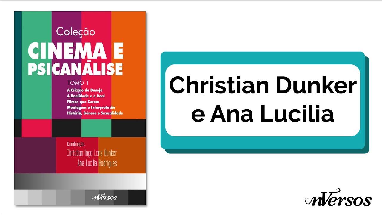 Box Cinema e Psicanálise com Chistian Dunker e Ana Lucilia