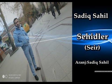 Sadiq Sahil -  Sehidler  (seir) 2019