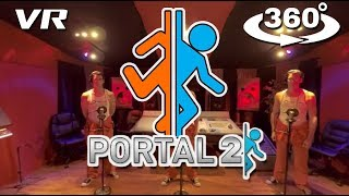 Portal 2 - 360° Video - Want You Gone Acapella