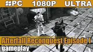 Afterfall Reconquest Episode I gameplay HD [PC - 1080p] - TPP ActionShooter