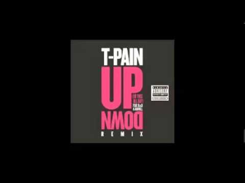 T-Pain - UP & Down   2014