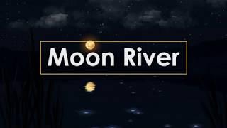 🎧Calm piano music (Moon River)-Sleeping&Relaxing&Spa