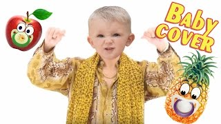 PPAP song (Pen Pineapple Apple Pen) BABY COVER