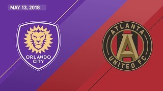 HIGHLIGHTS: Orlando City SC vs. Atlanta United FC | May 13, 2018