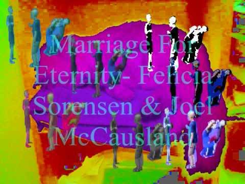 Marriage For Eternity- Felicia Sorenson & Joel McCausland