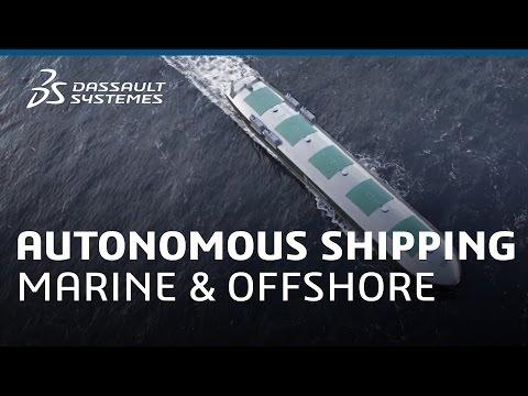Autonomous Shipping - Marine & Offshore - Dassault Systèmes