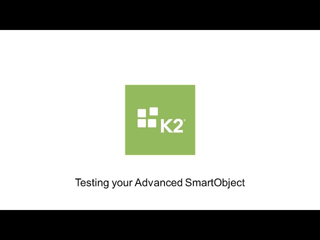 How-To: Testing your Advanced SmartObject