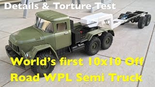 WPL Off Road V8 10x10 Semi Truck ZIL-137 Build Details And Heavy Load Torture Test