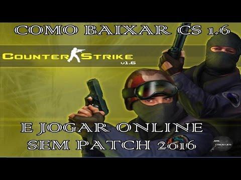 CS BAIXAR 1.6 ONLINE PARA PATCH PARA JOGAR