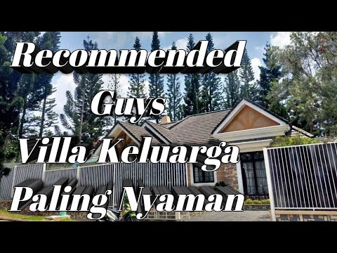 Villa Keluarga Paling Recommended di Puncak