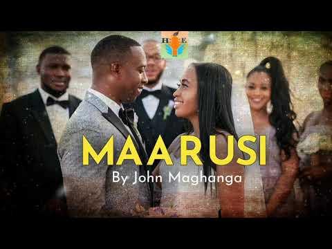 DOWNLOAD Maarusi -John Maghanga (Official Music Audio)||TaitaSong Mp3 song