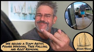 We record a Scam Artist, Power Washing, Tree Falling, and Root Removal Stump Grinding