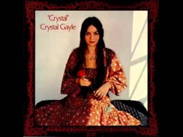 Crystal Gayle - You Never Miss A Real Good Thing (1976).
