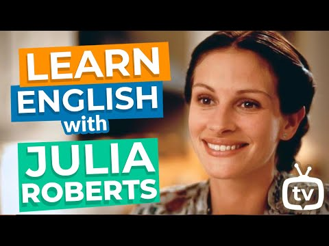 "Learn English With Movies | ""Notting Hill"" With Julia Roberts"