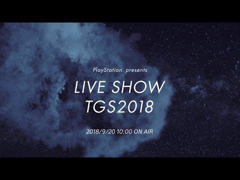 "PlayStation® presents LIVE SHOW ""TGS2018"""