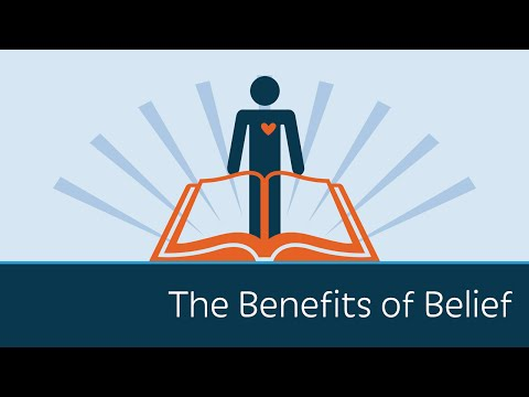 The Benefits of Belief