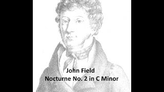 John Field Nocturne No. 2 in C Minor