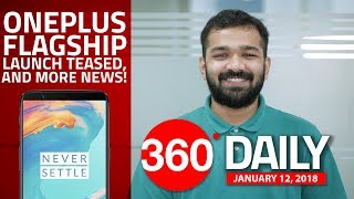 OnePlus Flagship Launch Teased, Nokia Asha Brand May Make a Comeback, and More (Jan 12, 2018)