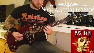 Mastodon - Stargasm (Guitar Cover) HD