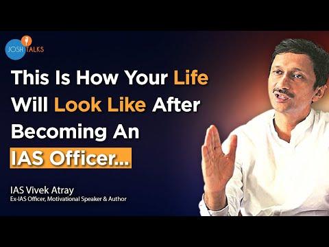 Qualities That Transform A Normal Man To An IAS Officer   Vivek Atray   Josh Talks