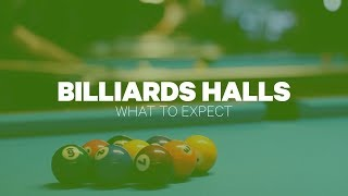 Billiards Halls: What To Expect