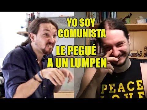 Lúmpenes, Comunistas y Viceversa - Pablo Iglesias - Coto de Caza Progre 18