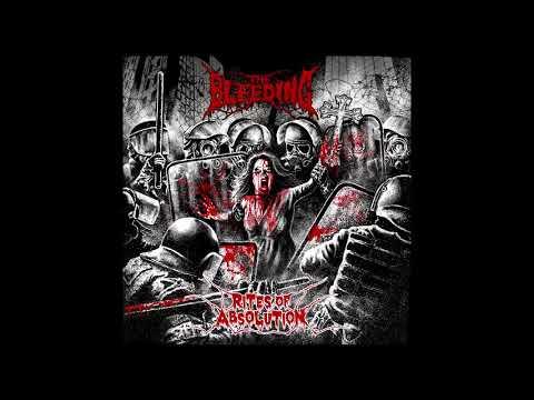 The Bleeding - Rites of Absolution (Full Album, 2017)