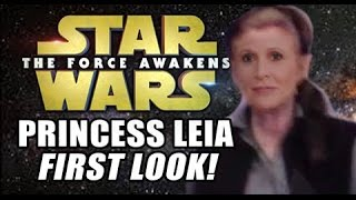 STAR WARS: THE FORCE AWAKENS Exclusive First Look: PRINCESS LEIA
