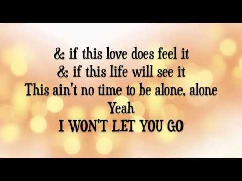 I wont let you go - James Morrison (with lyrics)