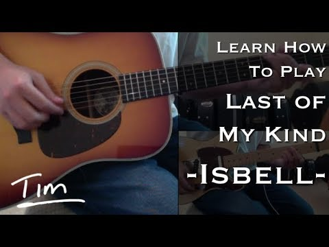 Jason Isbell Last Of My Kind Chords and Tutorial
