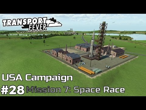 Building the Rocket - America Campaign [Mission 7] Transport Fever [ep28]