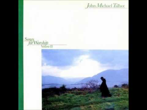 John M Talbot Songs For Worship Vol 2 (2/11) Lord Every Nation On Earth Shall Adore You