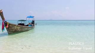Summer Travel |  Happy Uplifting Background Royalty Free Music | Plastic3