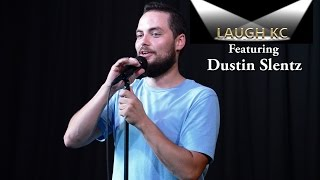 Dustin Slentz | Laugh KC