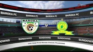 Absa Premiership 2017/18 - Baroka FC vs Mamelodi Sundowns