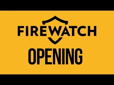 Firewatch Gameplay Walkthrough Part 0 - INTRO (MUST WATCH)