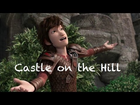 HTTYD gang ~ Castle on the hill (special +1k followers on Tumblr) (reupload)