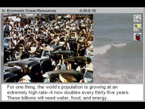 Economic Ocean Resources (The Oceans Part 4)
