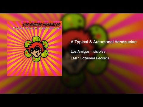 Los Amigos Invisibles - A Typical & Autoctonal Venezuelan Dance Band (1995) || Full Album ||