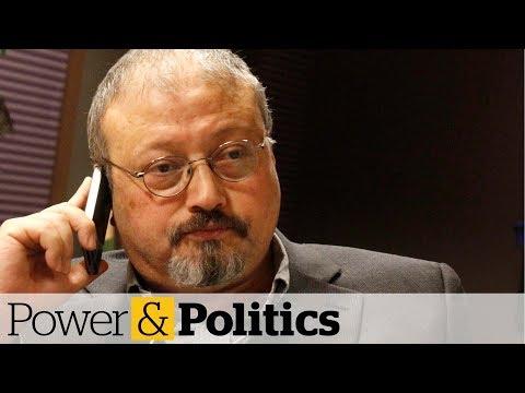 Canadian spy chief has heard audio of Khashoggi killing | Power & Politics