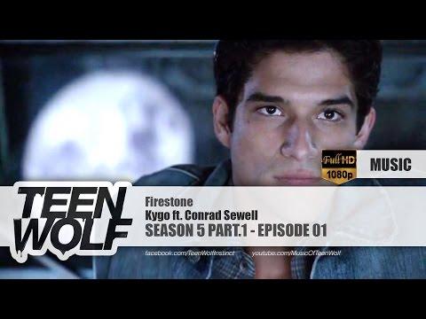 Kygo - Firestone ft. Conrad Sewell | Teen Wolf 5x01 Music [HD]