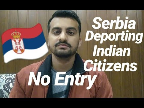 Serbia Deporting Indian Citizens